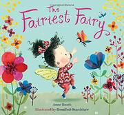 THE FAIRIEST FAIRY by Anne Booth