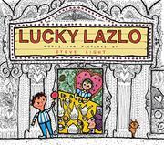 LUCKY LAZLO by Steve Light