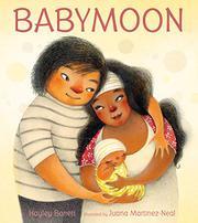 BABYMOON by Hayley Barrett