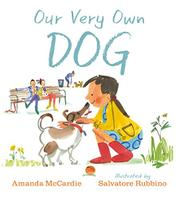 OUR VERY OWN DOG by Amanda McCardie