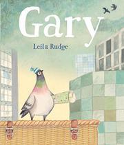 GARY by Leila Rudge