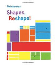 SHAPES, RESHAPE! by Silvia Borando