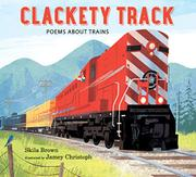 CLACKETY TRACK by Skila Brown
