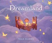 DREAMLAND by Noah Klocek