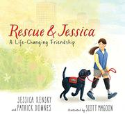 RESCUE AND JESSICA by Jessica Kensky