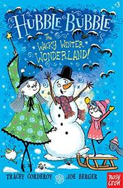 THE WACKY WINTER WONDERLAND! by Tracey Corderoy
