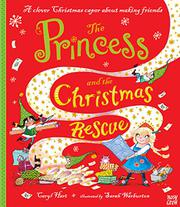 THE PRINCESS AND THE CHRISTMAS RESCUE by Caryl Hart