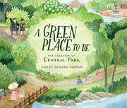 A GREEN PLACE TO BE by Ashley Benham Yazdani