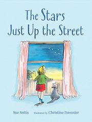 THE STARS JUST UP THE STREET by Sue Soltis