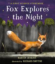FOX EXPLORES THE NIGHT by Martin Jenkins