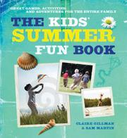 THE KIDS' SUMMER FUN BOOK by Claire  Gillman