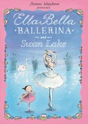 Book Cover for ELLA BELLA BALLERINA AND SWAN LAKE