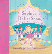 SOPHIE'S BALLET SHOW by Rosalinda Kightley