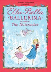 Book Cover for ELLA BELLA BALLERINA AND THE NUTCRACKER