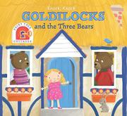 GOLDILOCKS AND THE THREE BEARS by Charlotte Ferrier
