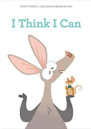 I THINK I CAN by Karen S. Robbins