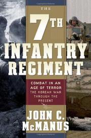 THE 7TH INFANTRY REGIMENT by John C. McManus