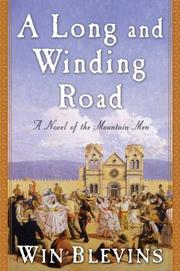 A LONG AND WINDING ROAD by Win Blevins