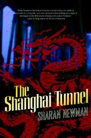 THE SHANGHAI TUNNEL by Sharan Newman