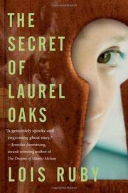 THE SECRET OF LAUREL OAKS by Lois Ruby