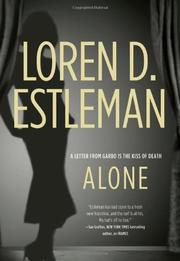 ALONE  by Loren D. Estleman