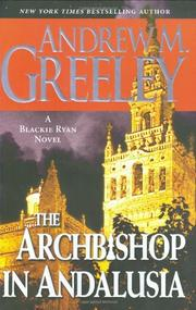 THE ARCHBISHOP IN ANDALUSIA by Andrew M. Greeley