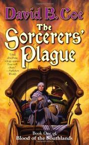 THE SORCERERS' PLAGUE by David B. Coe
