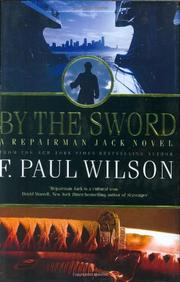 BY THE SWORD by F. Paul Wilson
