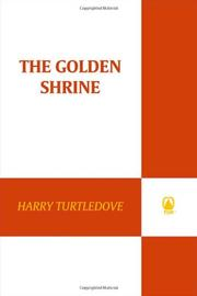 GOLDEN SHRINE by Harry Turtledove