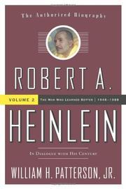 ROBERT A. HEINLEIN by William H. Patterson Jr.