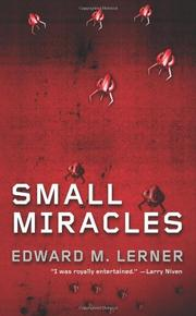SMALL MIRACLES by Edward M. Lerner