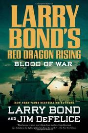 BLOOD OF WAR by Larry Bond