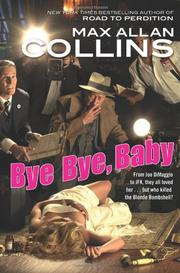 BYE BYE, BABY by Max Allan Collins