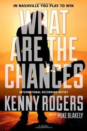 WHAT ARE THE CHANCES by Kenny Rogers
