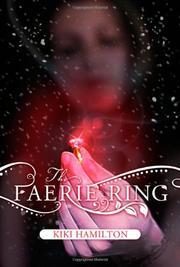 THE FAERIE RING by Kiki Hamilton