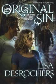 ORIGINAL SIN by Lisa Desrochers