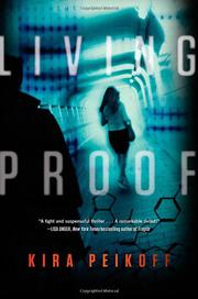 LIVING PROOF by Kira Peikoff