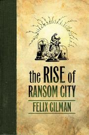 Book Cover for THE RISE OF RANSOM CITY