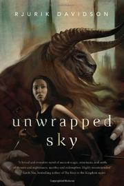 UNWRAPPED SKY by Rjurik Davidson