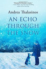 AN ECHO THROUGH THE SNOW by Andrea Thalasinos