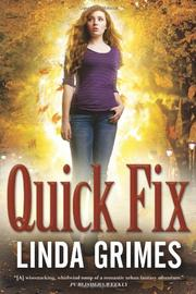QUICK FIX by Linda Grimes