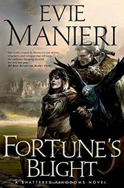 FORTUNE'S BLIGHT by Evie Manieri