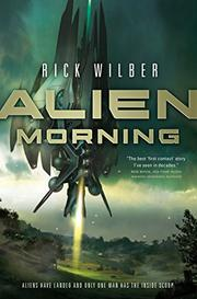 ALIEN MORNING by Rick Wilber