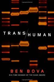 TRANSHUMAN by Ben Bova
