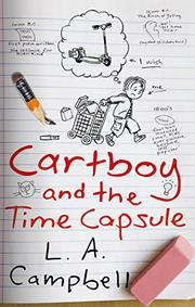 CARTBOY AND THE TIME CAPSULE by L.A. Campbell