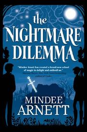 THE NIGHTMARE DILEMMA by Mindee Arnett