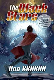 THE BLACK STARS by Dan Krokos