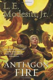 ANTIAGON FIRE by L.E. Modesitt Jr.