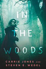 IN THE WOODS by Carrie Jones