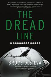 THE DREAD LINE by Bruce DeSilva